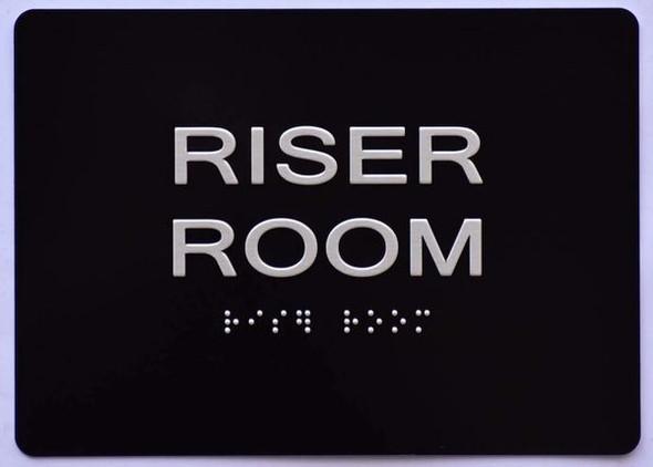 Riser Room Sign -Black,