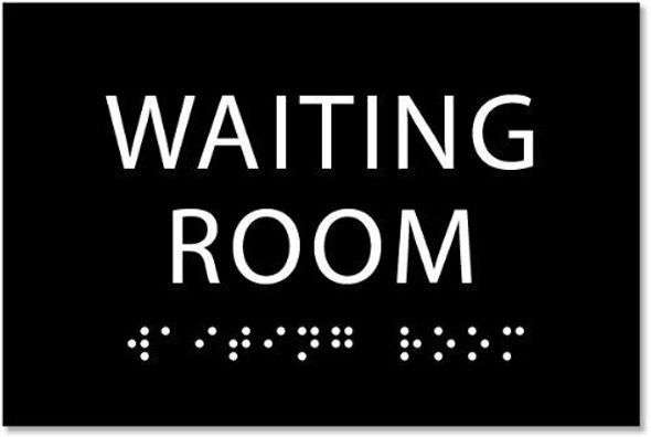 Waiting Room Sign -Black,