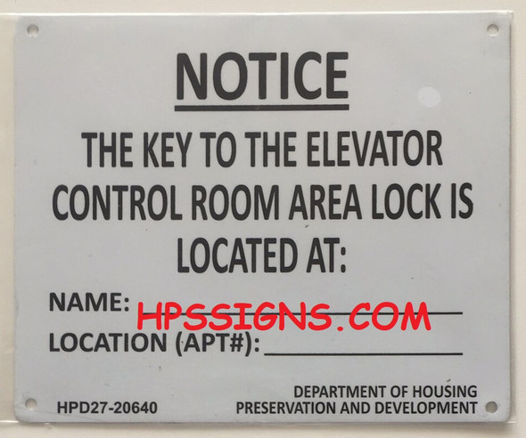 HPD NYC KEY TO THE ELEVATOR CONTROL ROOM SIGN