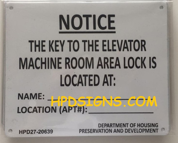 KEY TO THE ELEVATOR MACHINE ROOM SIGN
