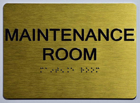 ada gold sign -MAINTENANCE ROOM SIGN
