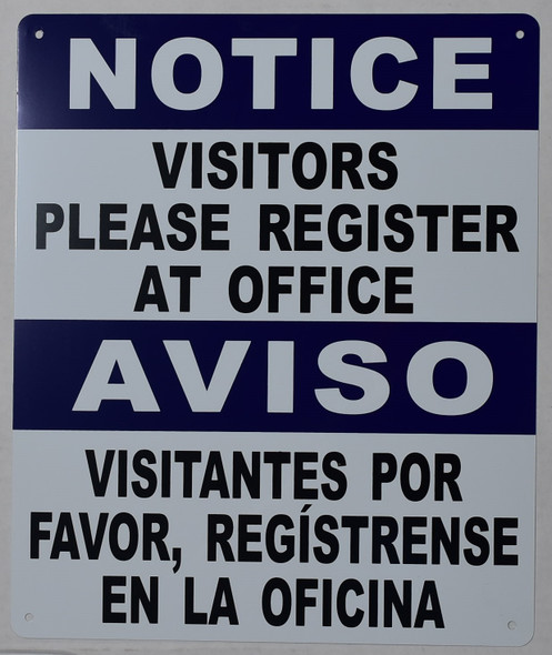 NOTICE: Visitors Please Register at Office Bilingual Sign with English & Spanish Text Sign