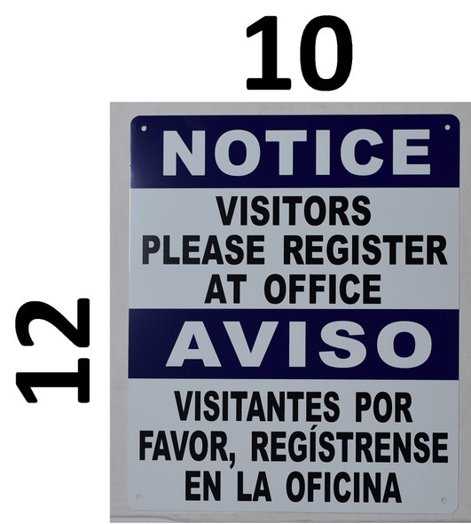 NOTICE: Visitors Please Register at Office Bilingual SIGNAGE with English & Spanish Text SIGNAGE