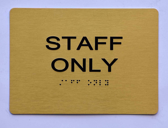 Staff ONLY Sign- Gold,