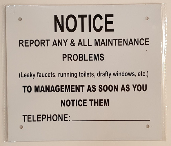 REPORT ANY & ALL MAINTENANCE PROBLEMS NOTICE