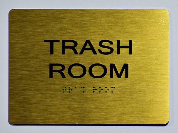 Trash Room Sign - Gold,