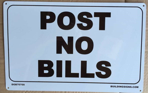 """ post no bills "" sign"