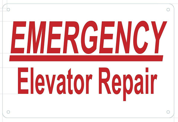 Emergency Elevator Repair Sign (WhiteRust Free Aluminium)