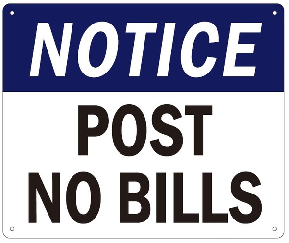 POST NO BILLS Sign ( white,Aluminum,10x12)