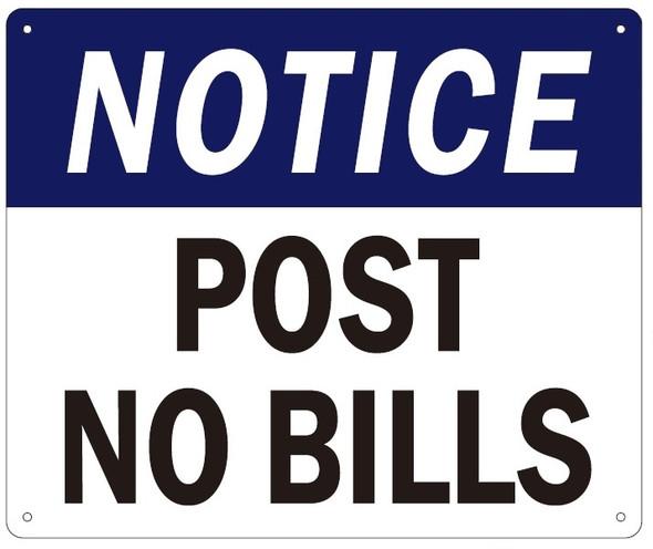 POST NO BILLS Sign