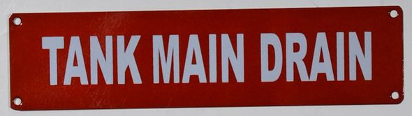Tank Main Drain Sign