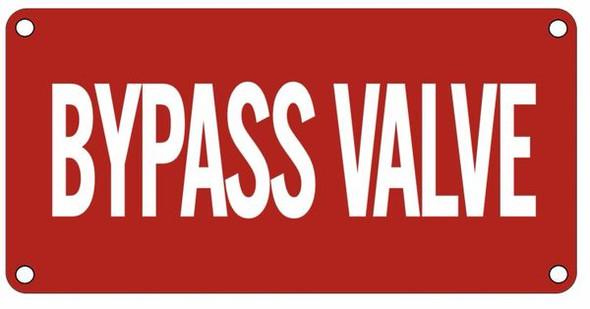 By pass Valve Sign