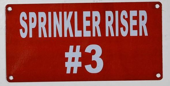 Sprinkler Riser #3 Sign