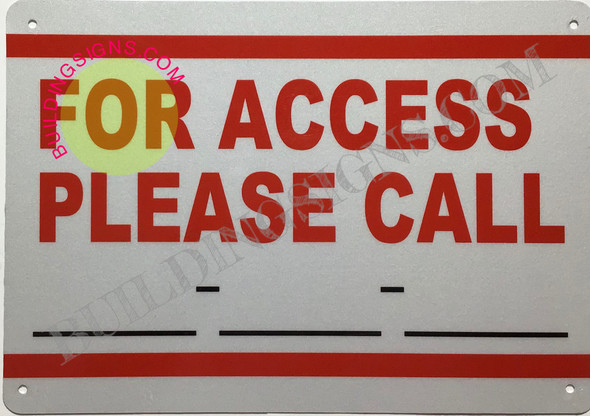 PLEASE CALL FOR ACCESS SIGN