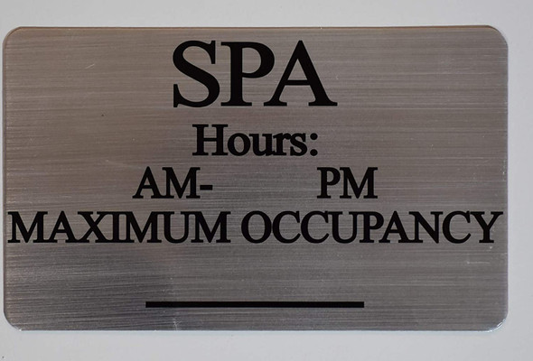 SPA Hours & MAX Occupancy Sign
