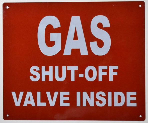 Gas SHUTOFF Valve Inside Sign
