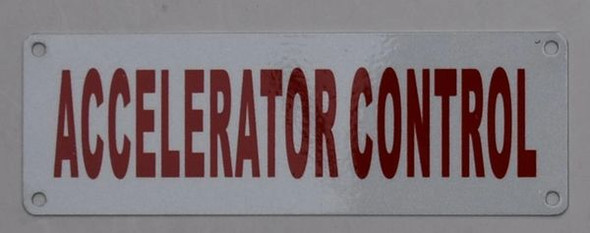 Accelerator Control Sign