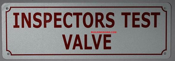 Inspectors Test Valve Sign
