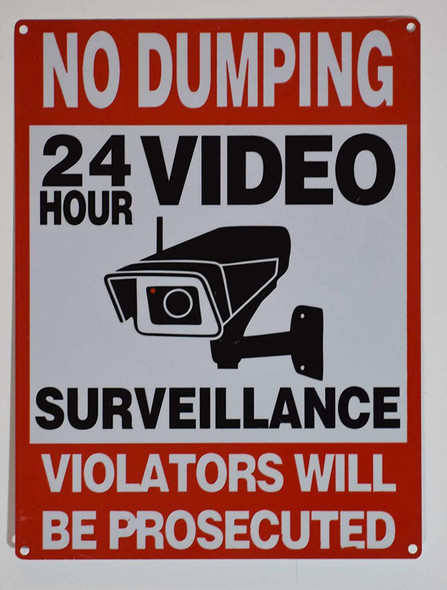 NO Dumping 24 Hours Video Surveillance Sign (Rust Free, Aluminium)