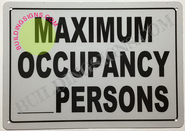 MAXIMUM OCCUPANCY __PERSONS SIGNS