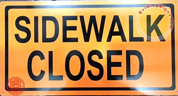 DOB SIDEWALK CLOSED SIGN