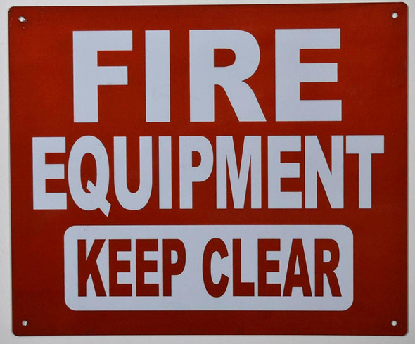 FIRE Equipment Keep Clear Sign ,,