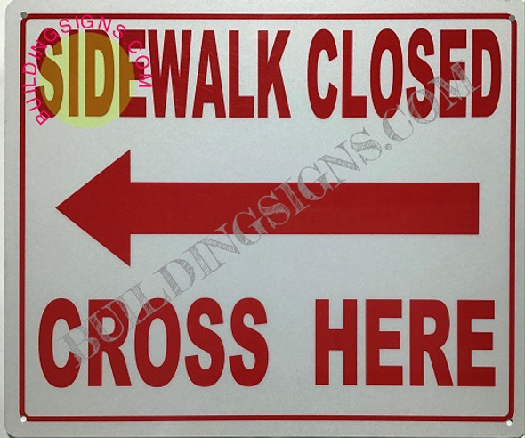 Sidewalk Closed sign left arrow