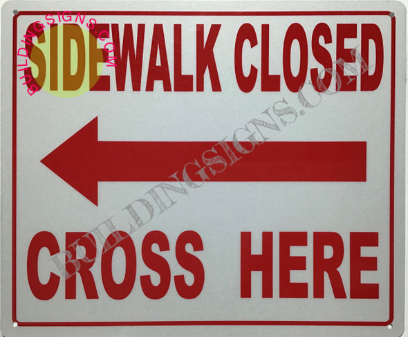 dot  Sidewalk Closed sign