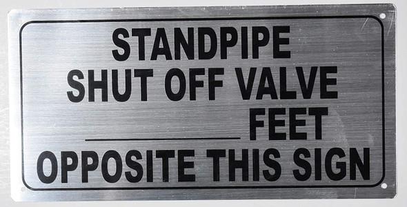 Standpipe Shut Off Valve- FEET Opposite This Sign