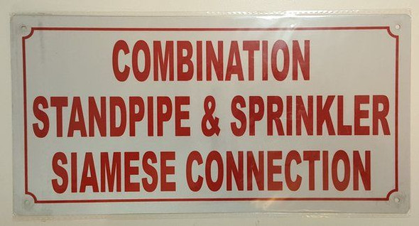 Combination Standpipe and Sprinkler Siamese Connection Sign