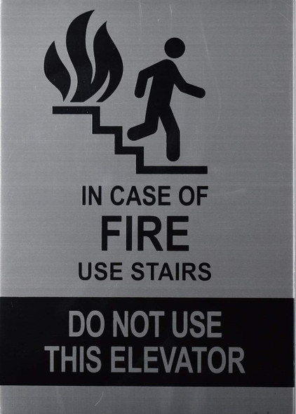 In CASE of FIRE USE Stairs SIGNAGE