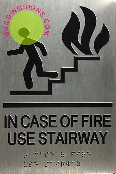 SIGNAGE In CASE of FIRE USE Stairs