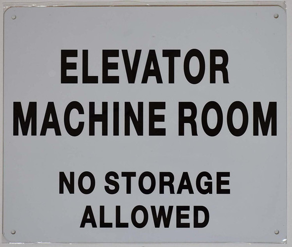 Elevator Machine Room-NO Storage Allowed Sign (White  Aluminium)