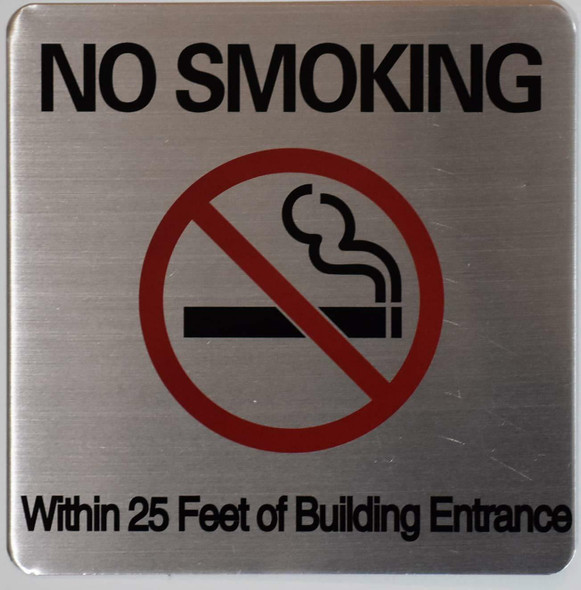 NO Smoking 25 FEET of Building Sign