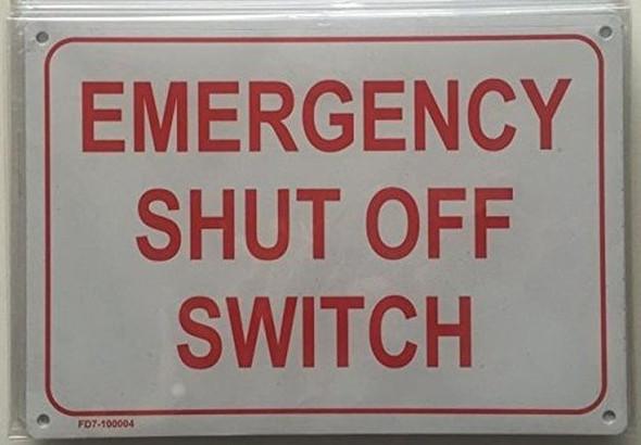 Emergency Shut Off Switch Sign (White Background,Aluminium 7X10)