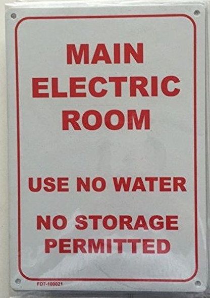 MAIN ELECTRIC ROOM -USE NO WATER- NO STORAGE PERMITTED SIGN (WHITE  ALUMINIUM )