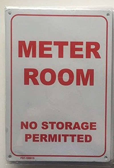 METER ROOM - NO STORAGE PERMITTED SIGN (WHITE 7X10 ALUMINIUM )