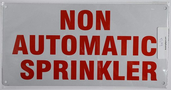 Non Automatic Sprinkler Sign (White Reflective,Aluminium 6x12)