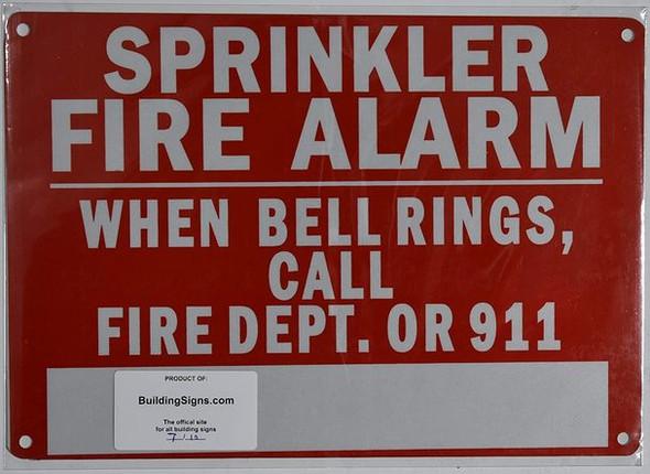 Sprinkler FIRE Alarm When Bell Rings, Call FIRE DEPT OR 911