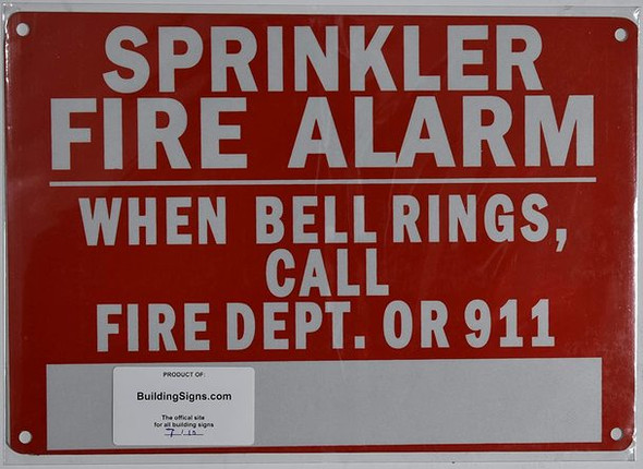 Sprinkler FIRE Alarm When Bell Rings, Call FIRE DEPT OR 911 Sign