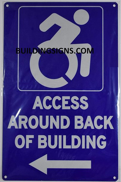 ACCESSIBLE Entrance Around Back of Building Left Arrow  -The Pour Tous Blue LINE Ada Sign