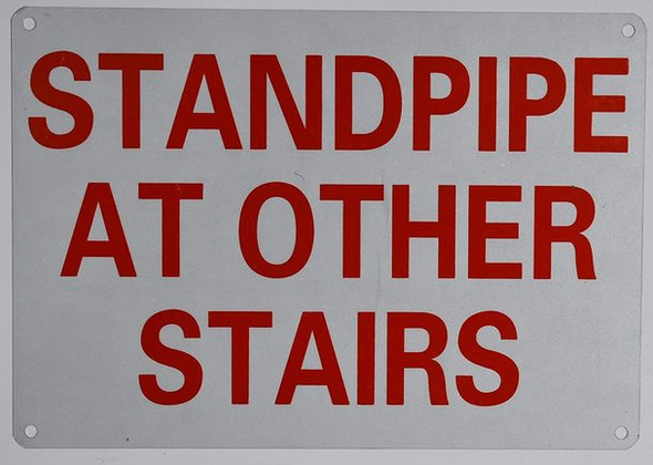 Standpipe at Other Stairs Sign (Reflective !!!!!!! Red,Aluminum 7X10)