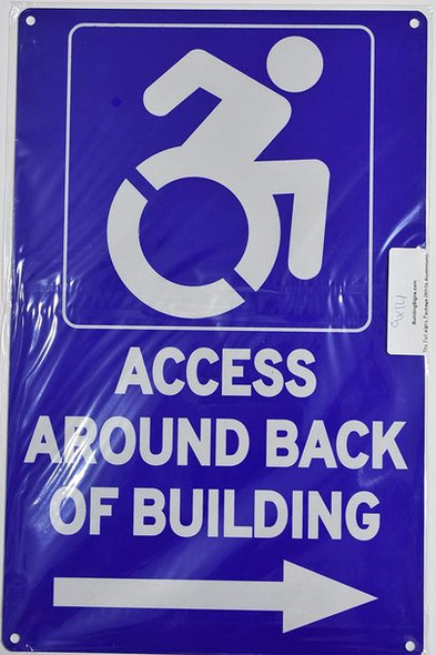ACCESSIBLE Entrance Around Back of Building Right Arrow  - The Pour Tous Blue LINE Ada Sign