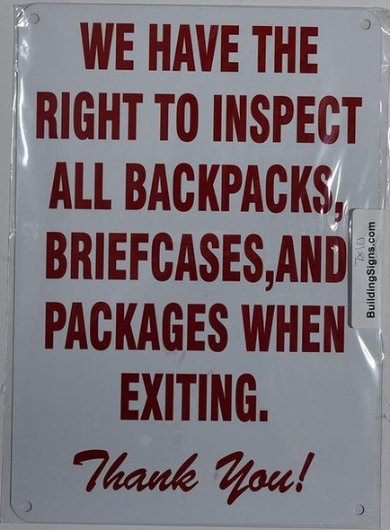 WE Have The Right to INSPECT All Backpacks, BRIEFCASES and Packages When EXITING Sign