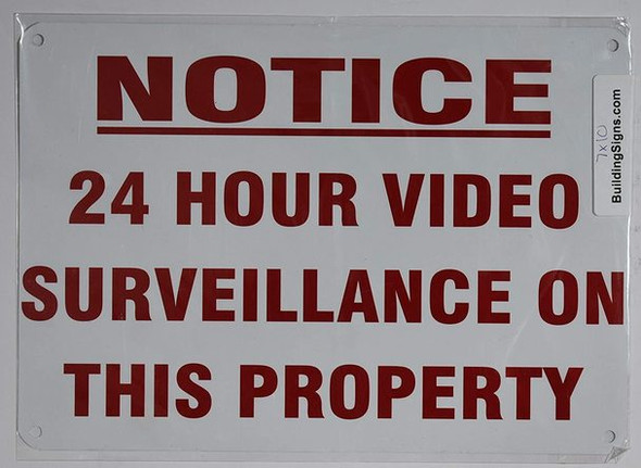 Notice 24 Hours Video Surveillance ON These premises Sign