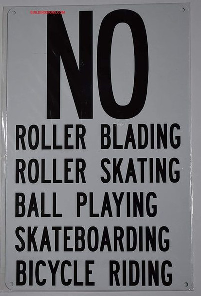 NO Roller Blading Roller Skating Ball Playing Skateboarding Bicycle Riding Signage
