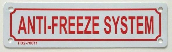 ANTI FREEZE SYSTEM Sign
