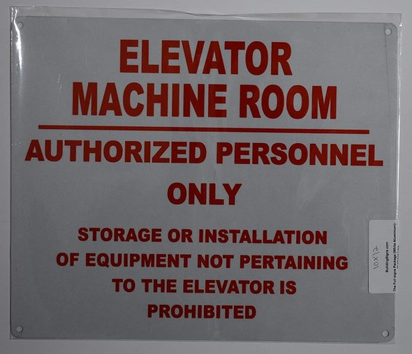 Elevator Machine Room Authorized Personnel ONLY Sign (WhiteReflective, Aluminium )