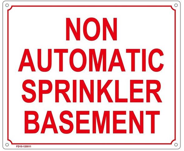 NON AUTOMATIC SPRINKLER BASEMENT SIGN