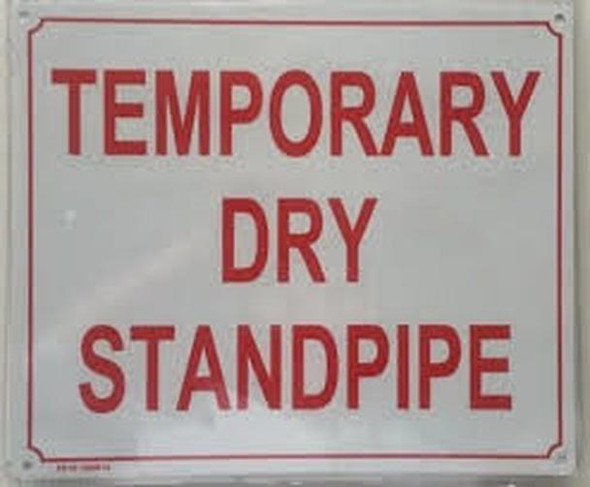 Temporary Dry Standpipe Sign